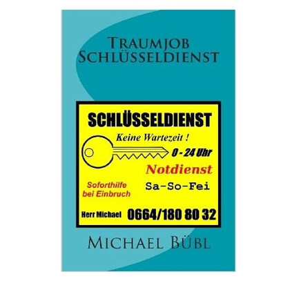 Book: Traumjob Schlüsseldienst (novel)